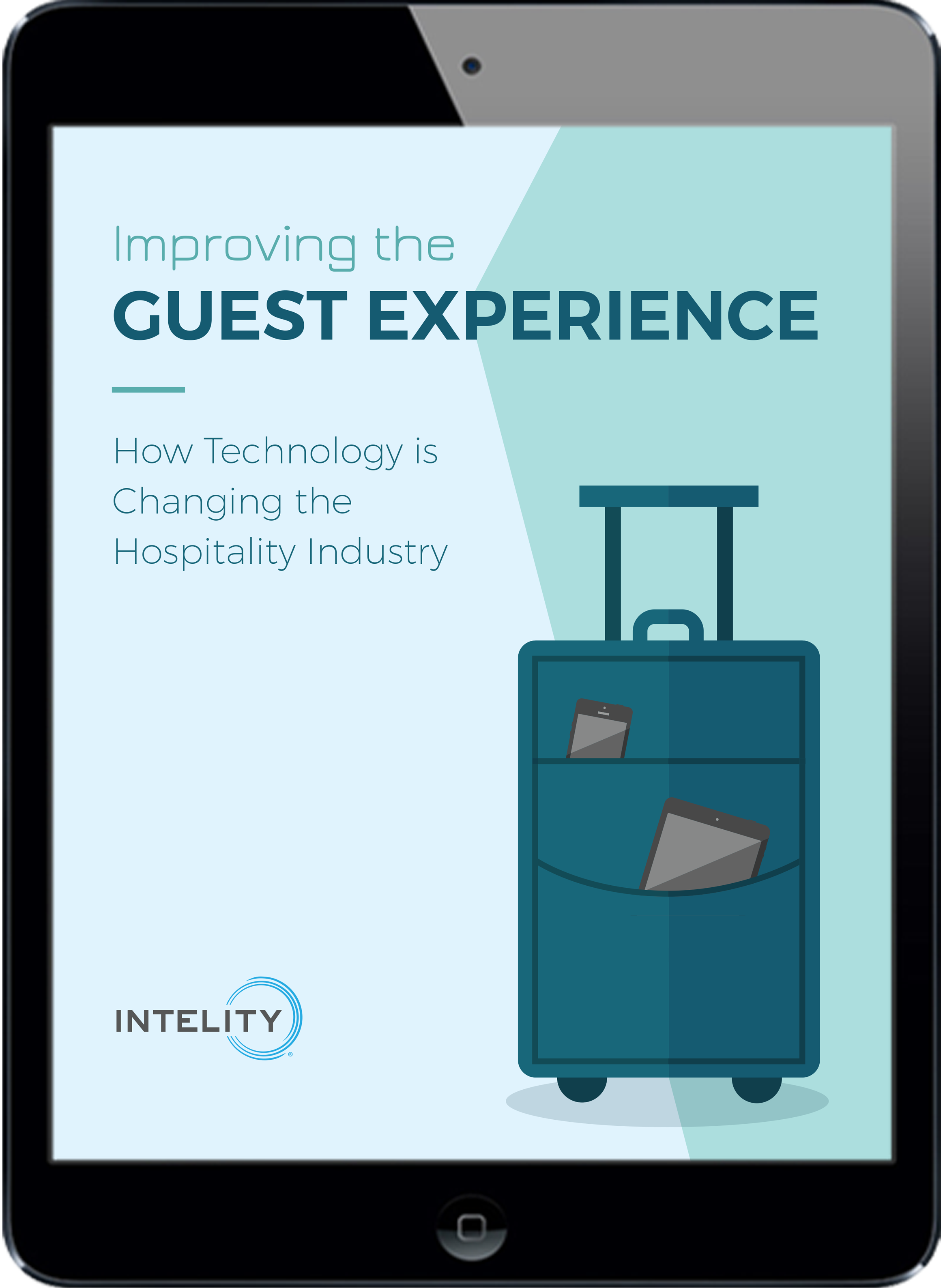 Improving the Guest Experience Guest Tech